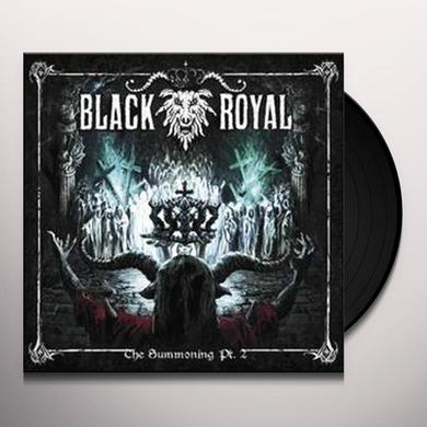 BLACK ROYAL SUMMONING PT. 2 Vinyl Record