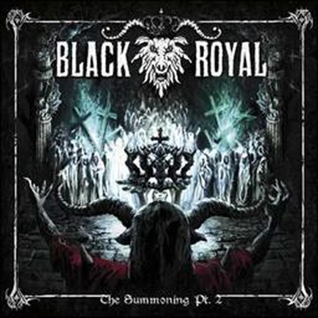 BLACK ROYAL SUMMONING PT. 2 Vinyl Record