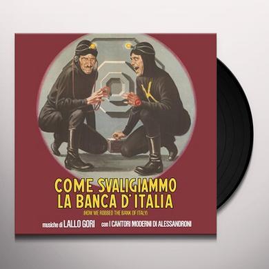 Lallo Gori / Alessandro Alessandroni'S Cantori Mod COME SVALIGIAMMO LA BANCA D'ITALIA / O.S.T. Vinyl Record