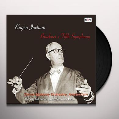 Bruckner / Eugen Jochum BRUCKNER: FIFTH SYMPHONY Vinyl Record