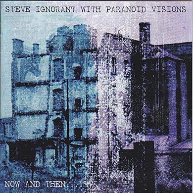 Steve Ignorant / Paranoid Visions NOW & THEN Vinyl Record