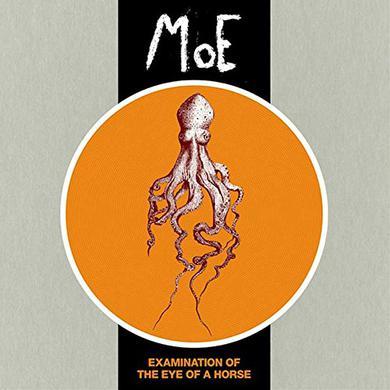 Moe EXAMINATION OF THE EYE OF A HORSE Vinyl Record