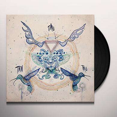 TAU TAU TAU Vinyl Record