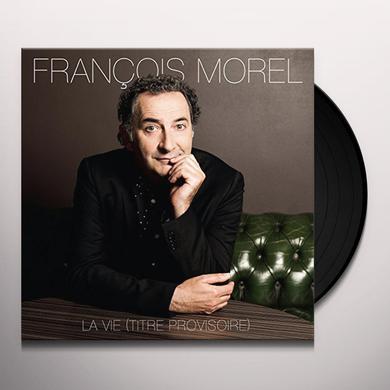 Francois Morel LA VIE Vinyl Record