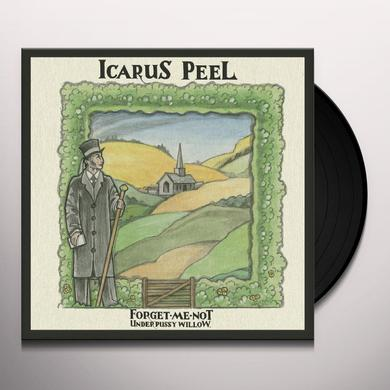ICARUS PEEL FORGET-ME-NOT UNDER PUSSY WILLOW Vinyl Record