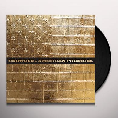 Crowder AMERICAN PRODIGAL Vinyl Record - Gatefold Sleeve