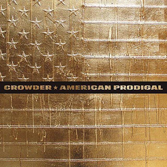 Crowder AMERICAN PRODIGAL Vinyl Record - Gatefold Sleeve