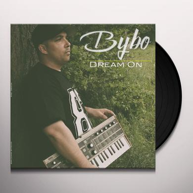 BYBO DREAM ON Vinyl Record