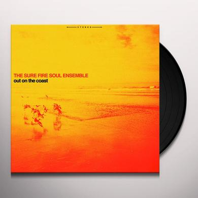 SURE FIRE SOUL ENSEMBLE OUT ON THE COAST Vinyl Record