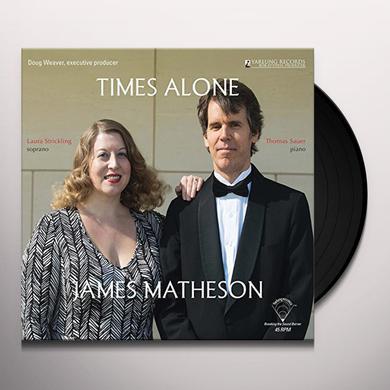 J Matheson / Strickling / Sauer TIMES ALONE Vinyl Record