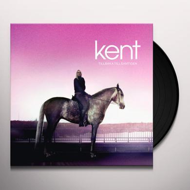 Kent TILLBAKA TILL SAMTIDEN Vinyl Record