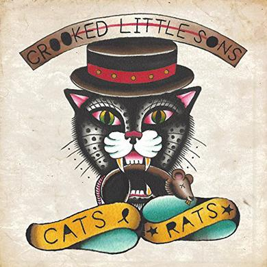 CROOKED LITTLE SONS CATS & RATS Vinyl Record