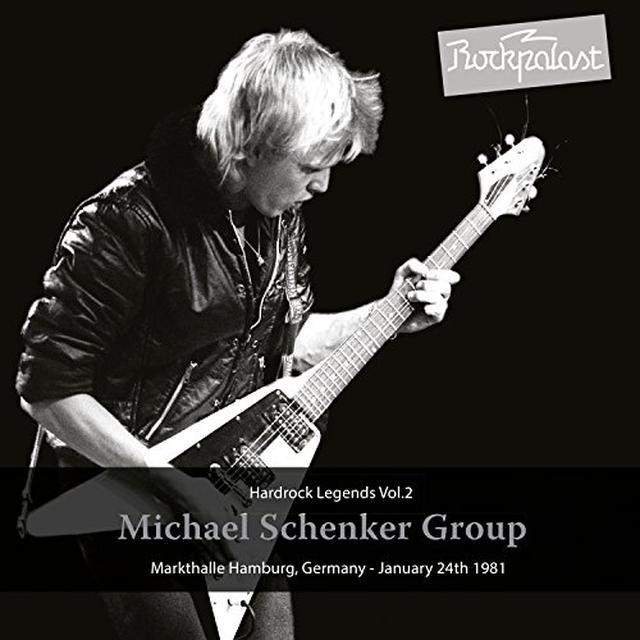 Michael Schenker HARD ROCK LEGENDS 2: MARKTHALLE 1981 Vinyl Record