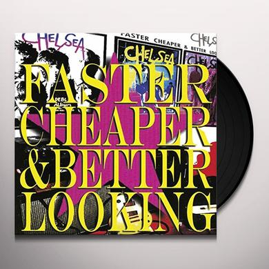 Chelsea FASTER CHEAPER BETTER LOOKING Vinyl Record
