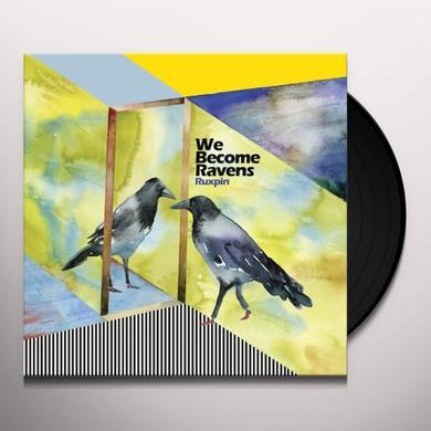 Ruxpin WE BECOME RAVENS Vinyl Record