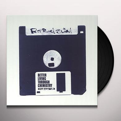 Fatboy Slim BETTER LIVING THROUGH CHEMISTRY: 20TH ANNIVERSARY Vinyl Record