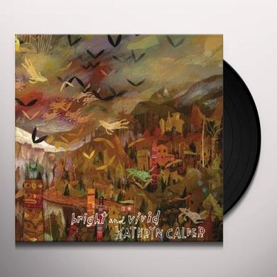 Kathryn Calder BRIGHT & VIVID Vinyl Record