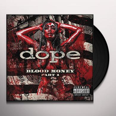 Dope BLOOD MONEY PART 1 Vinyl Record