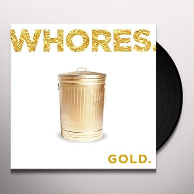 Whores. GOLD. Vinyl Record