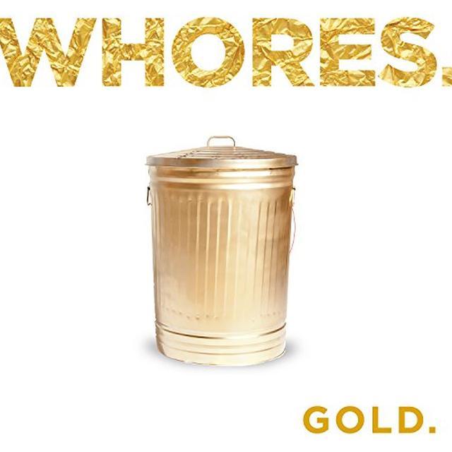 Whores. GOLD. Vinyl Record