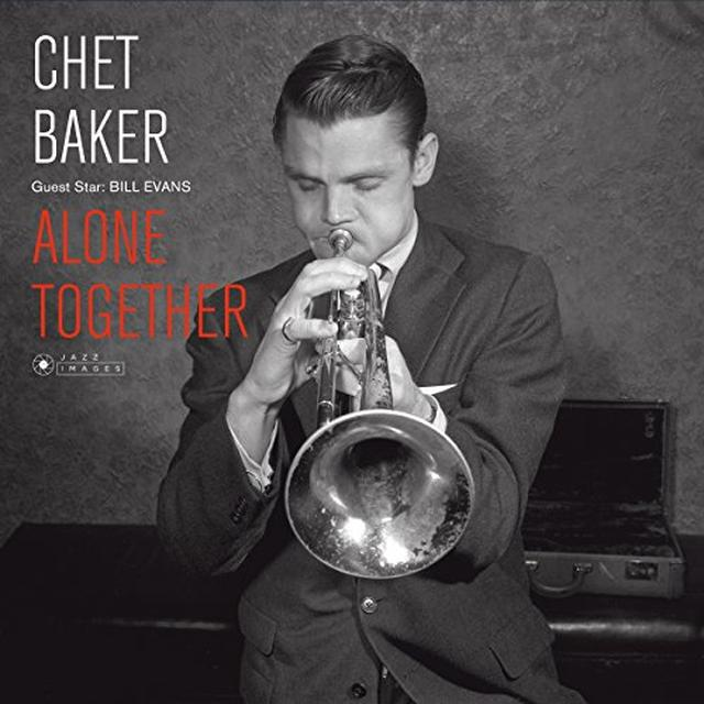 Chet Baker GUEST STAR: BILL EVANS - ALONE TOGETHER Vinyl Record - Gatefold Sleeve