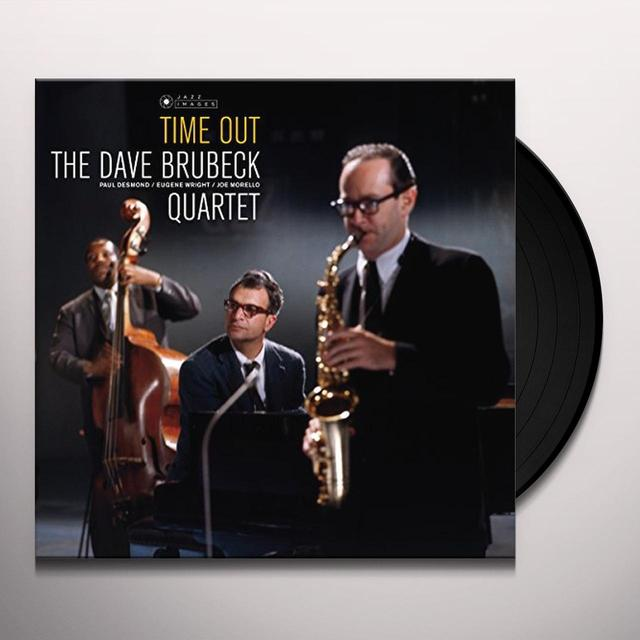 Dave Brubeck TIME OUT Vinyl Record - Gatefold Sleeve, 180 Gram Pressing, Spain Import