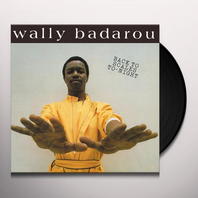 BADAROU,WALLY BACK TO SCALES TO NIGHT Vinyl Record - UK Import