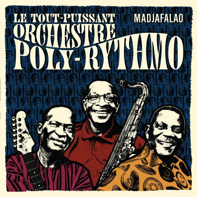 LE TOUT-PUISSANT ORCHESTRE POLY-RYTHMO MADJAFALAO Vinyl Record - w/CD