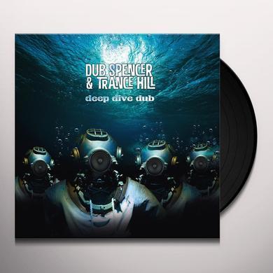 DUB SPENCER / HILL,TRANCE DEEP DIVE DUB Vinyl Record - w/CD