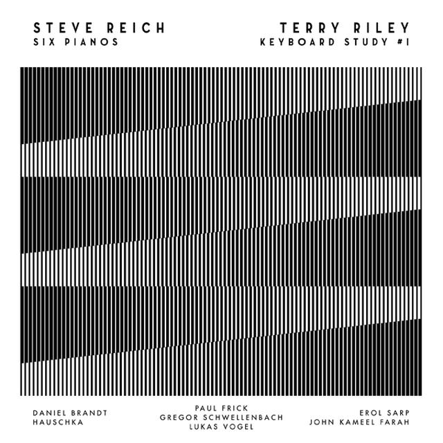 REICH,STEVE / RILEY,TERRY SIX PIANOS / KEYBOARD STUDY #1 Vinyl Record