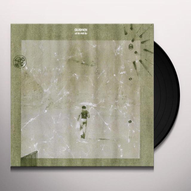 OT TO NOT TO GOSHEN Vinyl Record