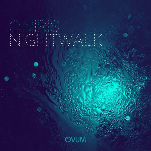 Oniris NIGHT WALK Vinyl Record
