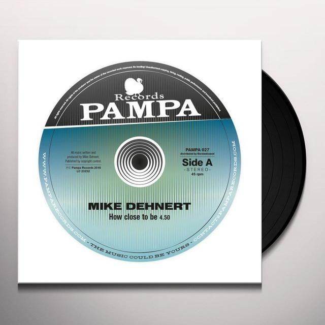Mike Dehnert HOW CLOSE TO BE Vinyl Record