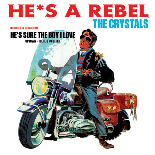 Crystals HE'S A REBEL Vinyl Record