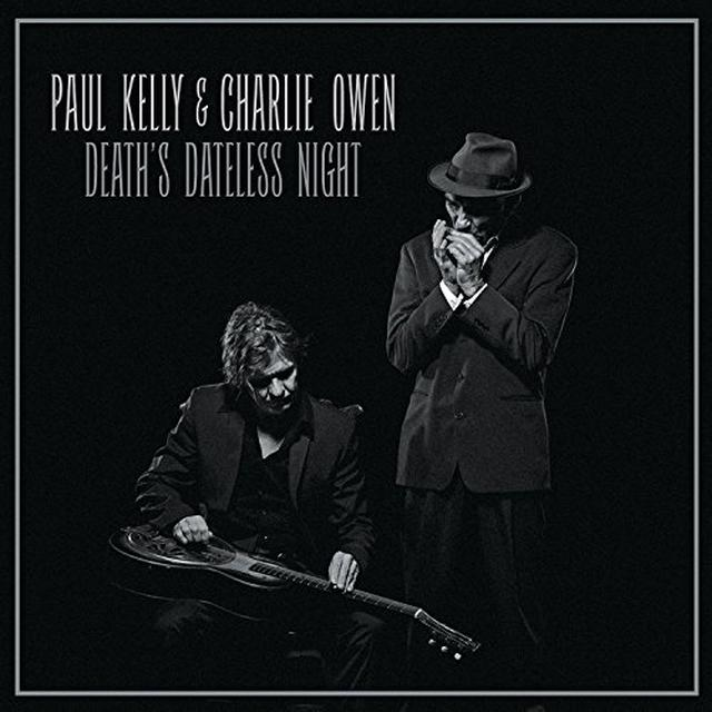 Paul Kelly DEATHS DATELESS NIGHT Vinyl Record