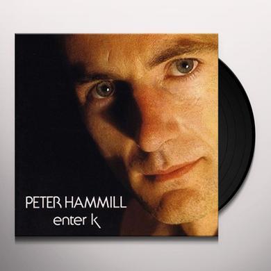 Peter Hammill ENTER K Vinyl Record