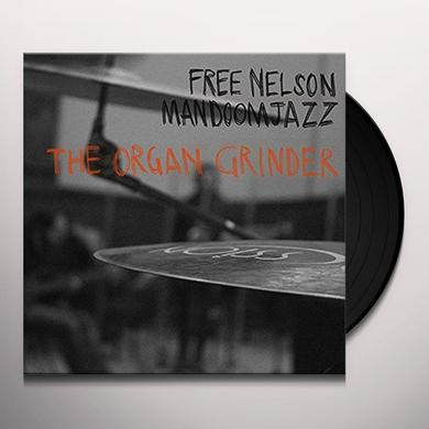 Free Nelson Mandoomjazz ORGAN GRINDER Vinyl Record