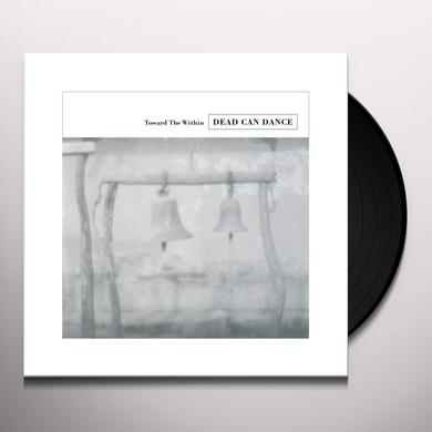 Dead Can Dance TOWARD THE WITHIN Vinyl Record