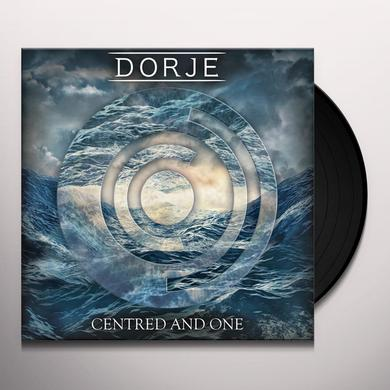 Dorje CENTRED & ONE Vinyl Record