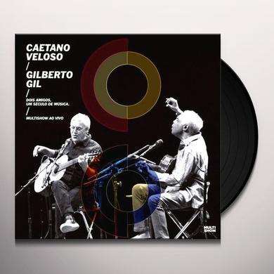 Caetano Veloso / Gilberto Gil DOIS AMIGOS UM SECULO DE MUSICA Vinyl Record