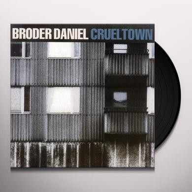 Daniel Broder CRUEL TOWN Vinyl Record