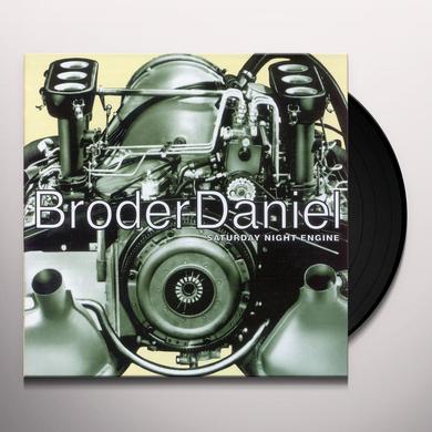 Daniel Broder SATURDAY NIGHT ENGINE Vinyl Record