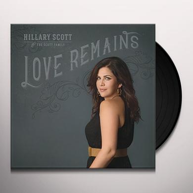 Hillary Scott & The Scott Family LOVE REMAINS Vinyl Record