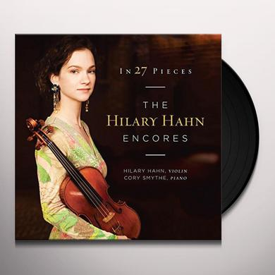 IN 27 PIECES - THE HILARY HAHN ENCORES Vinyl Record - Limited Edition