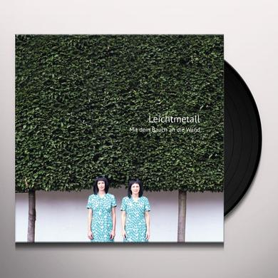 LEICHTMETALL MIT DEM BAUCH AN DIE WAND Vinyl Record