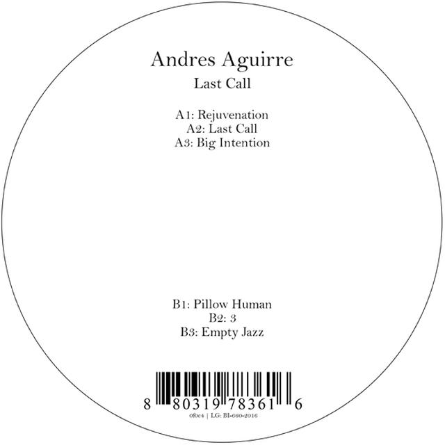 AGUIRRE,ANDRES LAST CALL Vinyl Record