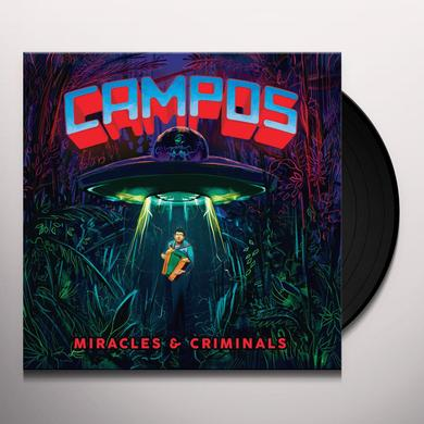 C.A.M.P.O.S. MIRACLES & CRIMINALS Vinyl Record