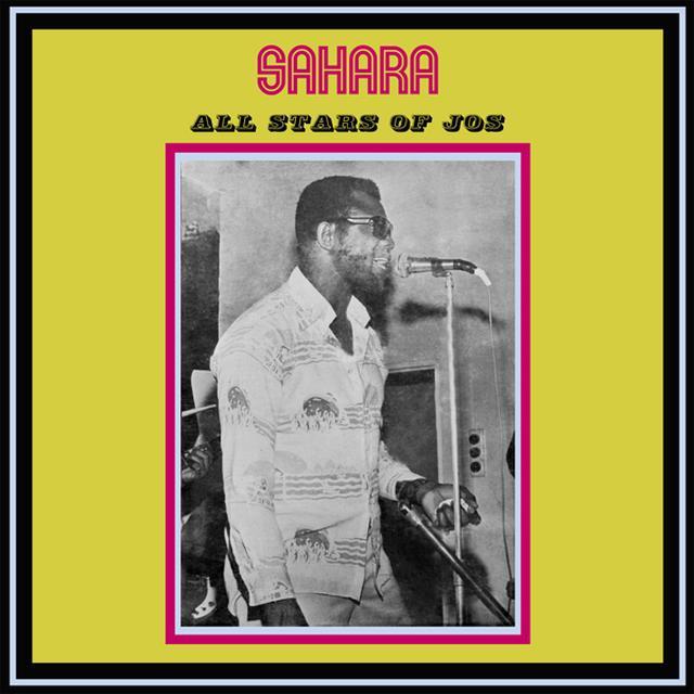 SAHARA ALL STAR BAND JOS SAHARA ALL STARS OF JOS Vinyl Record