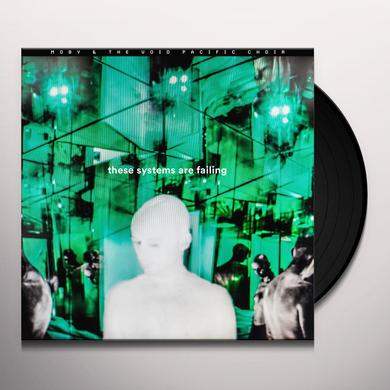 Moby THESE SYSTEMS ARE FAILING Vinyl Record - Digital Download Included