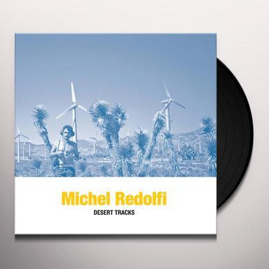 Michel Redolfi DESERT TRACKS Vinyl Record